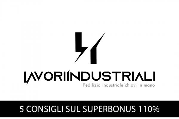 5 Consigli sul Superbonus 110